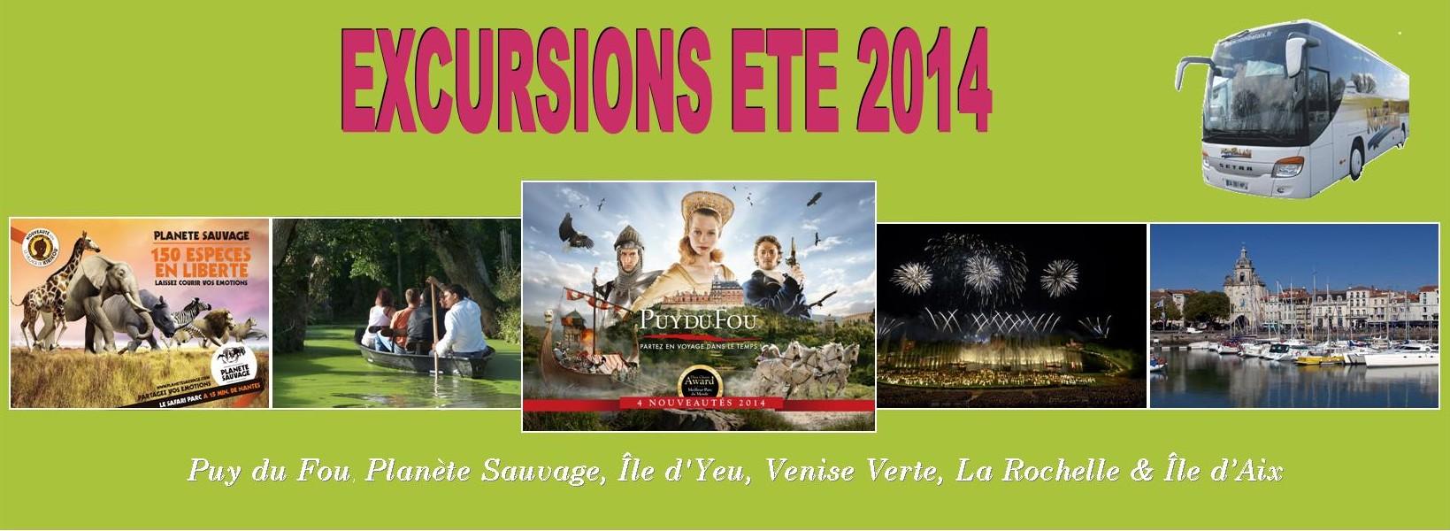 Excursions été : Puy du Fou, Cinéscénie, Ile d'Yeu, Planète Sauvage, La Rochelle,